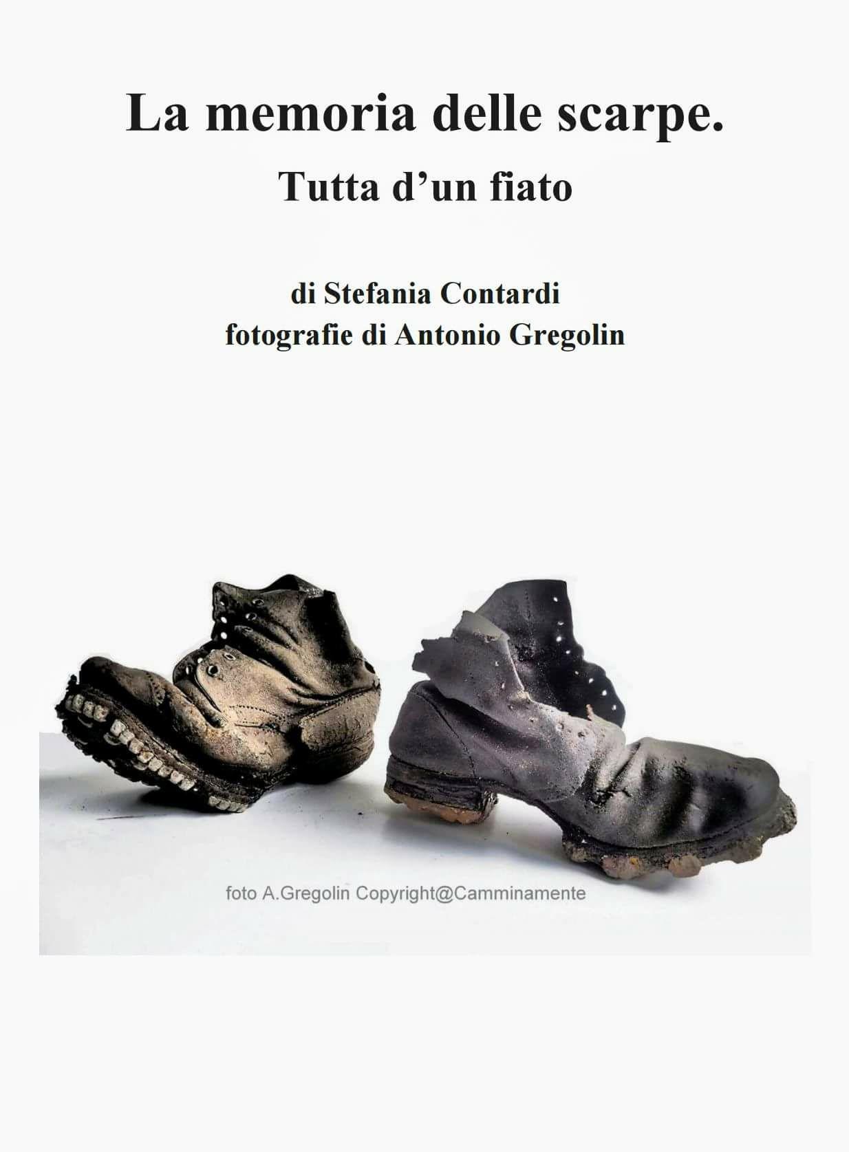 LA MEMORIA DELLE SCARPE. TUTTA D UN FIATO (premiato in Racconti dal Veneto  2017 e in Premio Lett. Naz. Giovane Holden 2017) - StefaniaContardi.it e3a0b62311e